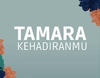 Tamara - Kehadiranmu
