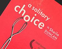 A Solitary Choice