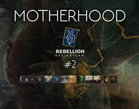 Rebellion | Motherhood