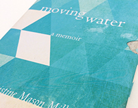 Book Cover Design • Moving Water: A Memoir