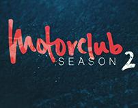 Motorclub Season 2