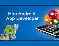 Tips To Hire A Dedicated Android App Developers