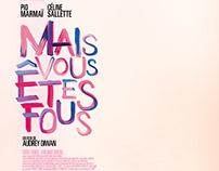 MAIS VOUS ÊTES FOUS - Official poster