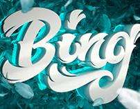 Bing. 3D type artwork.