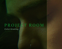 Project Room - Color Grading