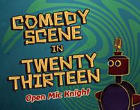Comedy Scene in 2013