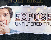 Sermon Series - Exposed: Unfiltered Truth