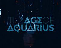 """""""THE AGE OF AQUARIUS"""" Short-Film"""