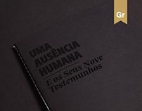 Uma Ausência Humana e os Seus Nove Testemunhos