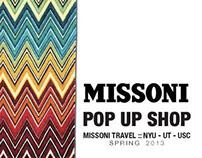 Missoni Pop Up Shop: Spring Quarter 2013
