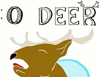 The O Deer project