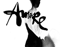 AMORE / ink painting & lettering