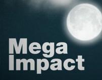 Mega Impact