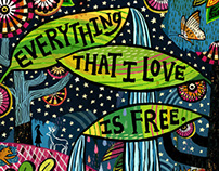Everything I Love is Free