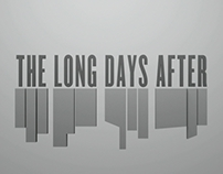 The Long Days After Title Sequence