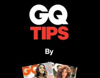 GQ Tips