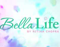 Bella Life with Nitika Chopra