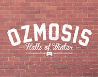 Ozmosis - Winter 2012 Campaign - Halls Of Winter