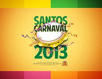 Chamada Carnaval 2013 - Santos