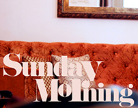 """Sunday Morning"""