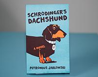 """Schrodinger's Dachshund"" Book Cover"