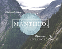 MANTHRO a brand extension for Anthropologie