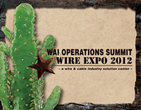 WAI Operations Summit & Wire Expo 2012 Campaign