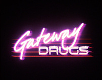 Gateway Drugs Album