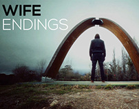 Wife - Endings (Unoffficial Music Video)