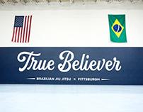 True Believer Jiu Jitsu