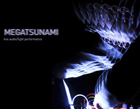 Megatsunami, live light/audio performance