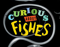 Curious About Fishes