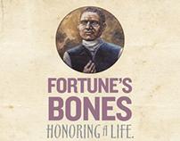 Fortune's Bones: Honoring A Life