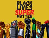 Collab Black Lives Super Matter (Em Construção)
