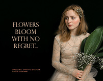 FLOWERS BLOOM WITH NO REGRET...