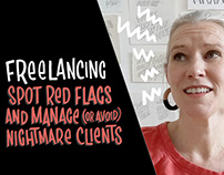 Spot Red Flags and Manage (or Avoid) Nightmare Clients