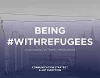 Being #withrefugees - CONTENT STRATEGY & ART DIRECTION