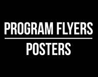 PROGRAM FLYERS / POSTERS
