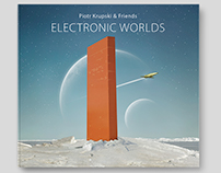 """""""ELECTRONIC WORLDS"""""""