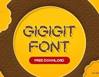 Gigigit Font Free Download