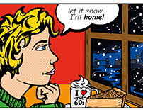 Let it snow... I'm home - Pop Artwork