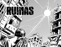 """RUINAS"". Comic for a contest."
