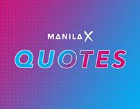 Manila X: Quotes