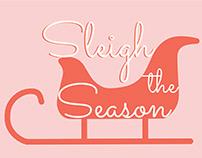 Sleigh the Season Holiday Card