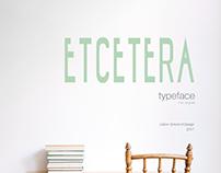 etcetera · typeface