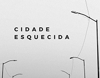 Cidade Esquecida - Exposição Fotográfica