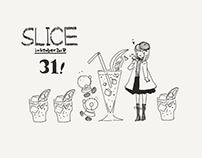 Inktober2018 : 31 Slice