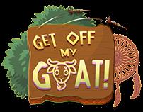 Get Off My Goat!