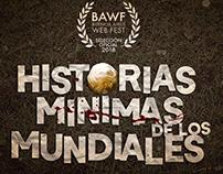 Historias Mínimas de los Mundiales (webserie).