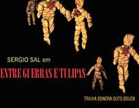 Entre Guerras & Tulipas